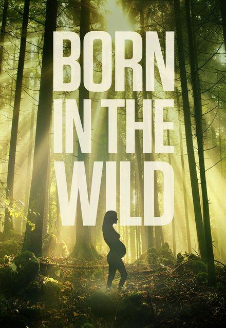 Born In The Wild: Season 1