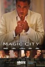 Magic City: Season 1