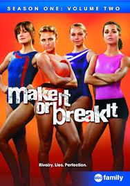 Make It Or Break It: Season 1