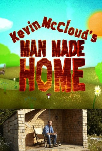Kevin Mccloud's Man Made Home: Season 1