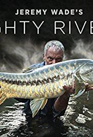 Jeremy Wade's Mighty Rivers: Season 1
