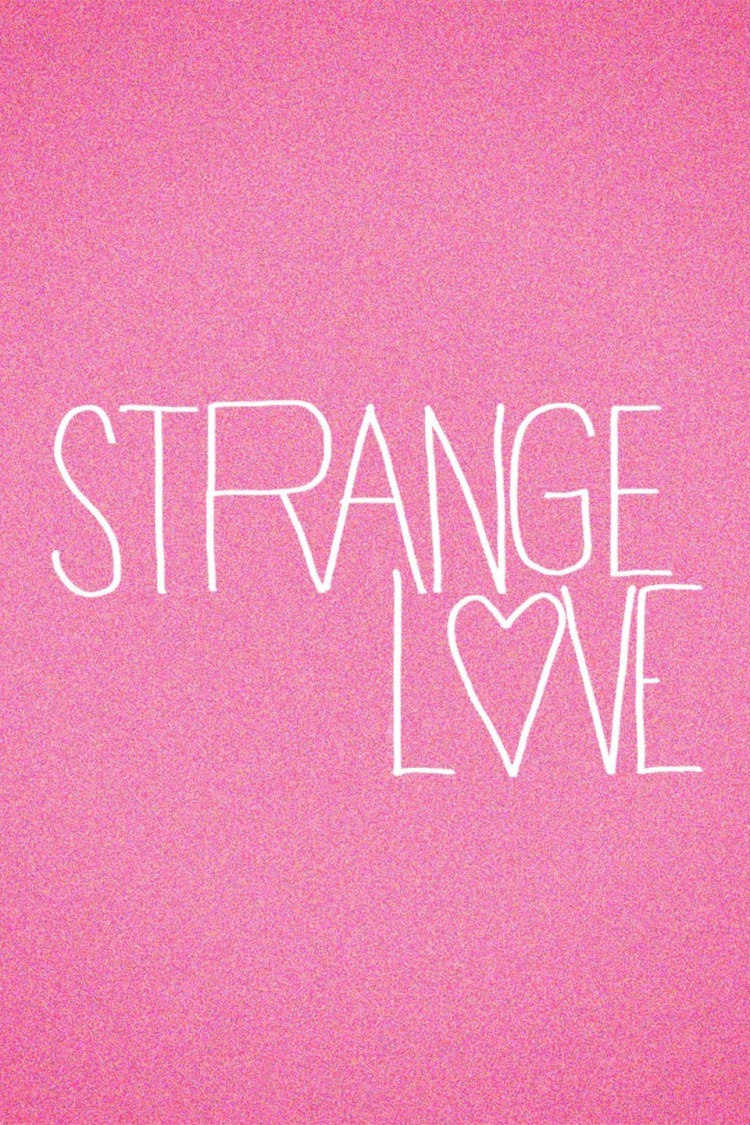 Strange Love: Season 1