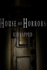 House Of Horrors: Kidnapped: Season 3