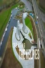 Creating The Kelpies