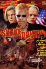 Shakedown 2002