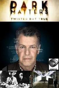 Dark Matters: Twisted But True: Season 1