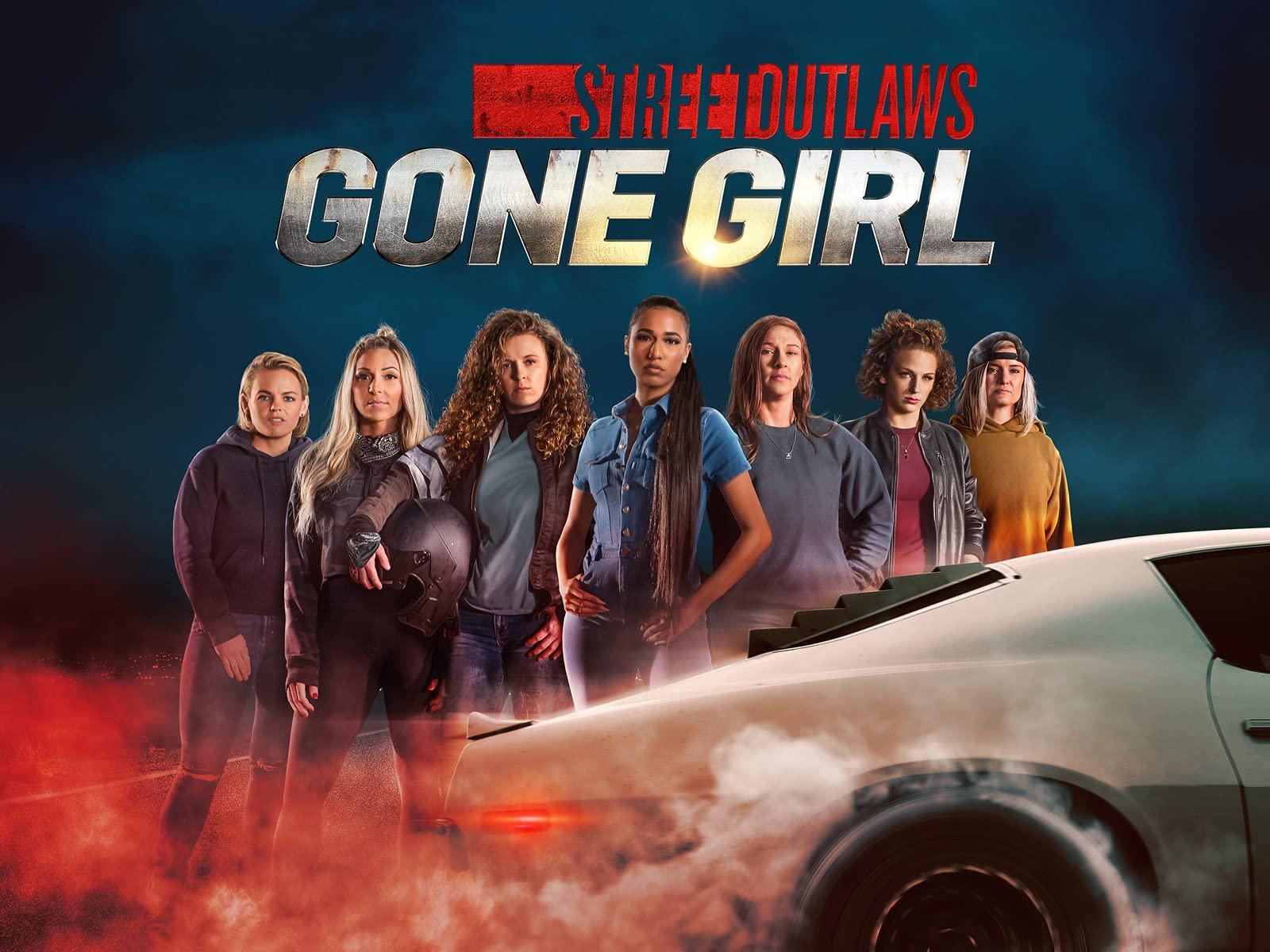 Street Outlaws: Gone Girl: Season 1