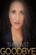 The Last Goodbye: Season 1