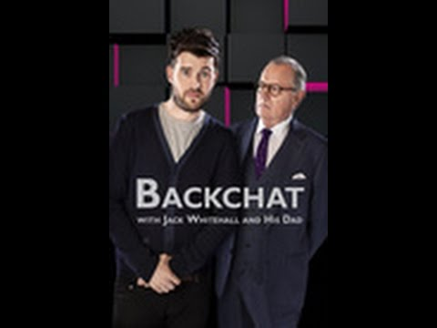 Backchat With Jack Whitehall And His Dad: Season 2