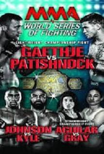World Series Of Fighting 8: Gaethje Vs. Patishnock