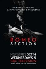The Romeo Section: Season 1