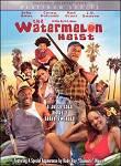 The Watermelon Heist