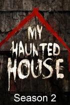 My Haunted House: Season 2