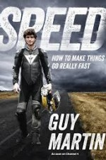 Speed With Guy Martin: Season 1