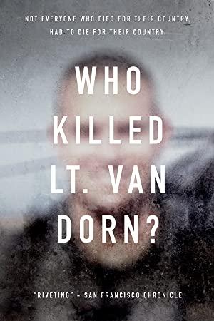 Who Killed Lt. Van Dorn?