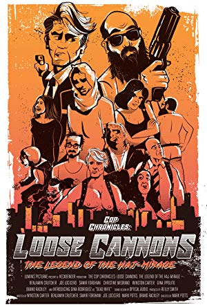 Cop Chronicles: Loose Cannons: The Legend Of The Haj-mirage