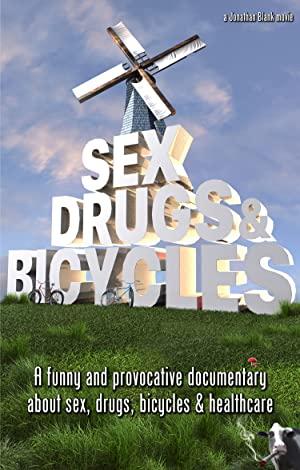 Sex, Drugs & Bicycles