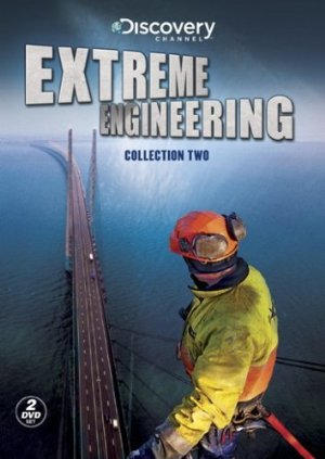 Extreme Engineering: Season 1