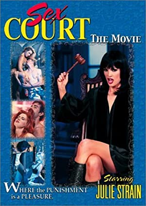 Sex Court: The Movie