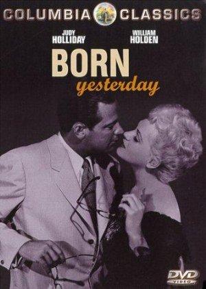 Born Yesterday