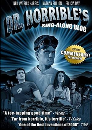 The Making Of Dr. Horrible's Sing-along Blog