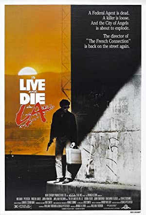 To Live And Die In L.a.