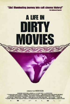 A Life In Dirty Movies