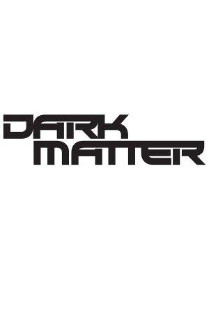 Dark Matter: Season 2