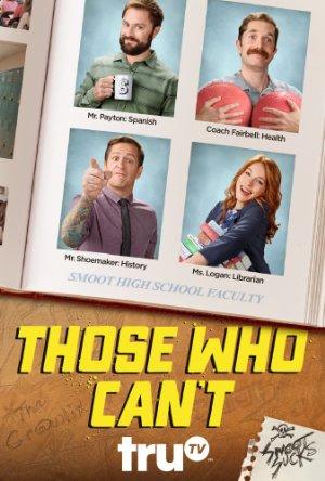 Those Who Can't: Season 2