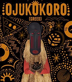 Ojukokoro: Greed
