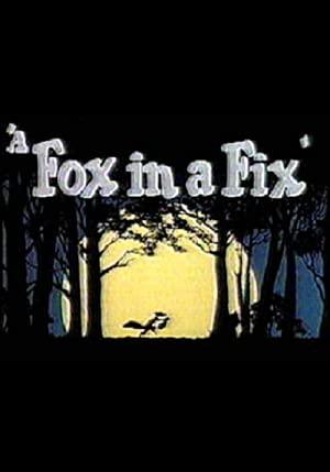 A Fox In A Fix