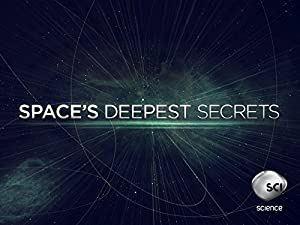 Space's Deepest Secrets: Season 6