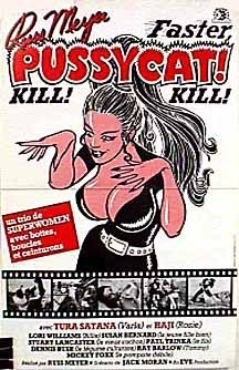 Faster, Pussycat! Kill! Kill!