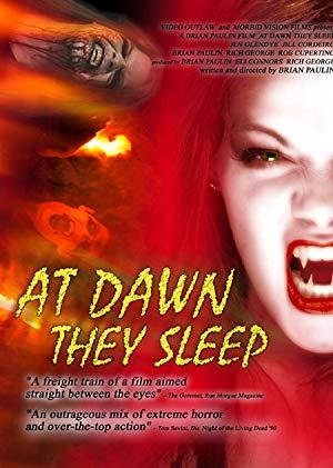 At Dawn They Sleep