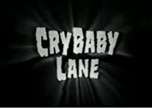Crybaby Lane
