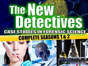 The New Detectives: Case Studies In Forensic Science: Season 8