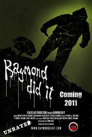 Raymond Did It