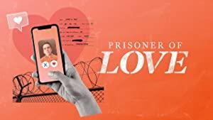 Prisoner Of Love: Season 1