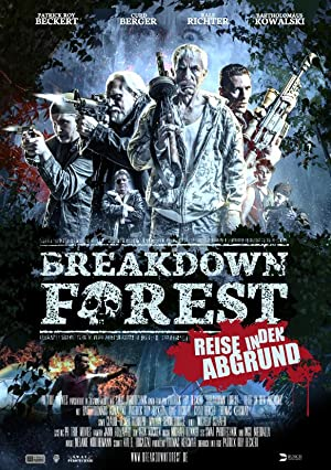 Breakdown Forest - Reise In Den Abgrund