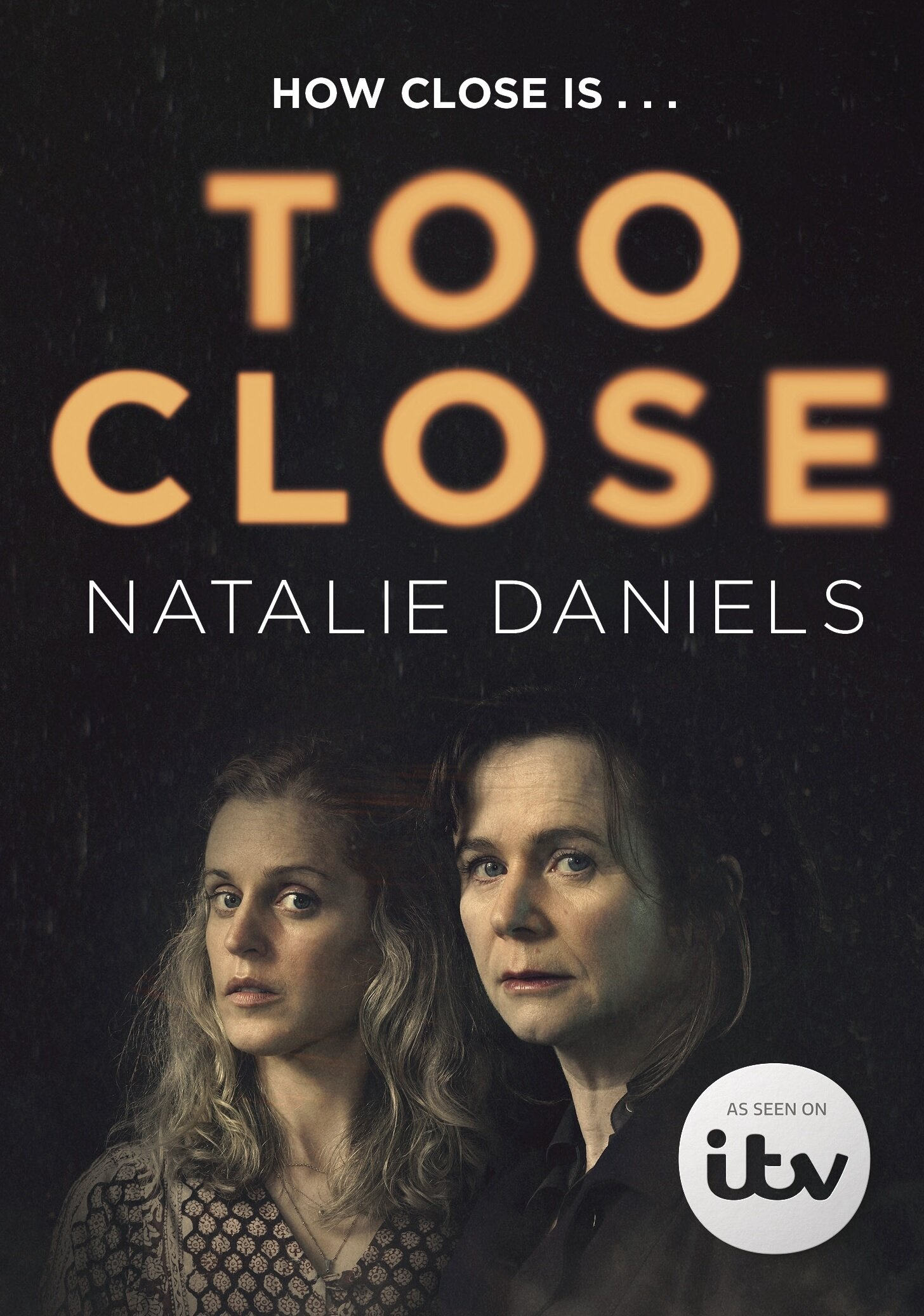 Too Close: Season 1