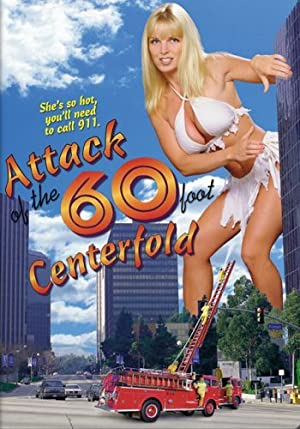 Attack Of The 60 Foot Centerfolds