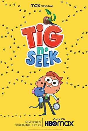 Tig N' Seek: Season 1