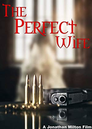 The Perfect Wife 2017