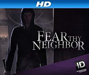 Fear Thy Neighbor: Season 6