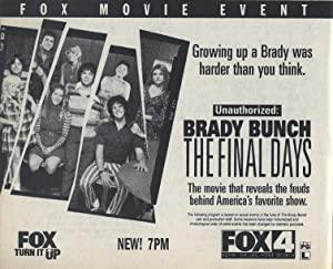 Unauthorized: Brady Bunch - The Final Days