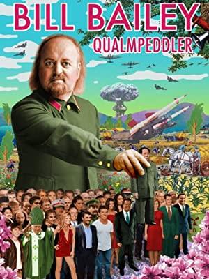 Bill Bailey: Qualmpeddler