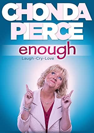 Chonda Pierce: Enough