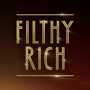 Filthy Rich: Season 2