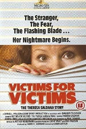 Victims For Victims: The Theresa Saldana Story
