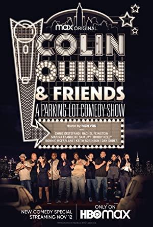 Colin Quinn & Friends: A Parking Lot Comedy Show